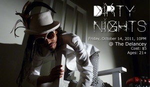 Dirty Nights @ The Delancey