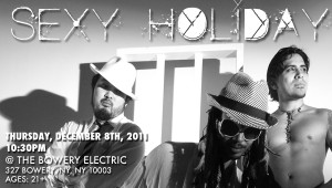 Sexy Holiday @ The Bowery Electric