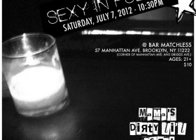 MDLS @ Bar Matchless - Saturday, July 7, 2012 - 10:30PM