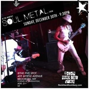 SOUL METAL @ THE 5 SPOT