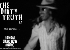 """The Dirty Truth"" - The New EP - This Winter"